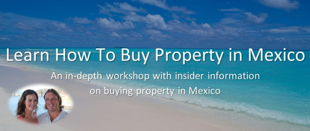 Learn-how-to-buy-property-in-mexico-workshop-banner-larger-new