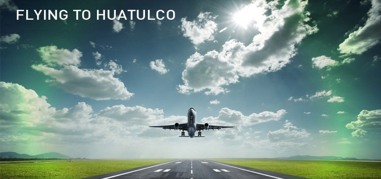 flights to huatulco new announcement own mexico